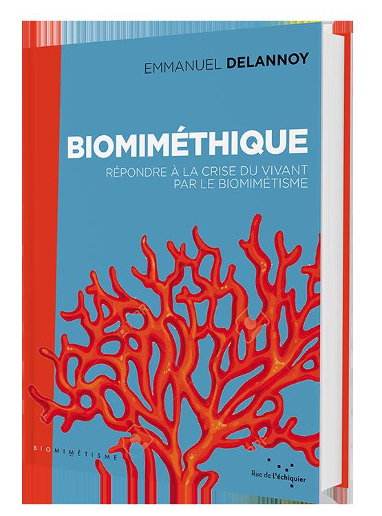 Couverture du livre Biomiméthique : Répondre à la crise du vivant par le biomimétisme